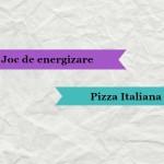 "Jocuri de energizare – ""Pizza italiana"""