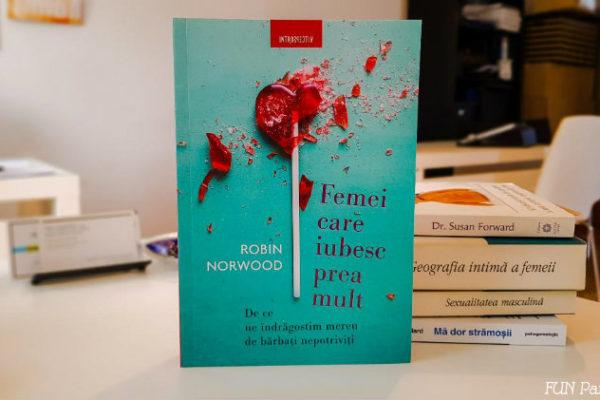 """""""Femei care iubesc prea mult"""" – Robin Norwood – 📚 De citit"""