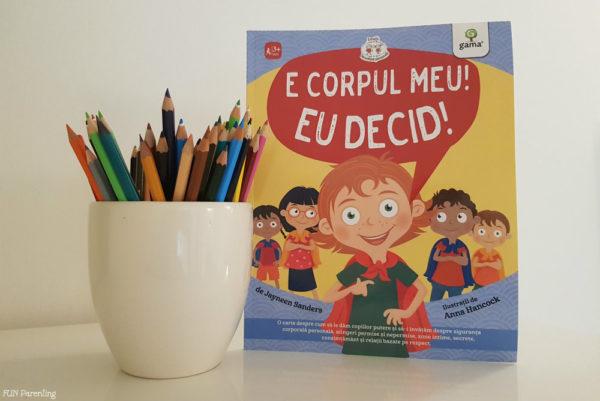 """Cărți pentru copii – """"E corpul meu, eu decid!"""""""