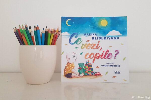 Ce vezi copile? – Cărți pentru copii